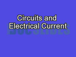 Circuits and Electrical Current