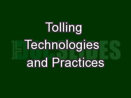 Tolling Technologies  and Practices PowerPoint PPT Presentation
