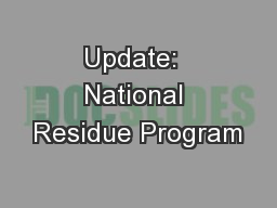 Update:  National Residue Program