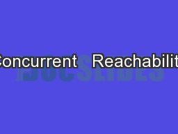 Concurrent   Reachability