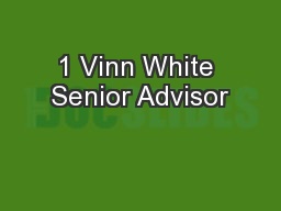 1 Vinn White Senior Advisor
