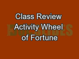 Class Review Activity Wheel of Fortune