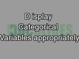 D isplay Categorical Variables appropriately