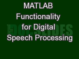 MATLAB Functionality for Digital Speech Processing