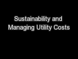 Sustainability and Managing Utility Costs