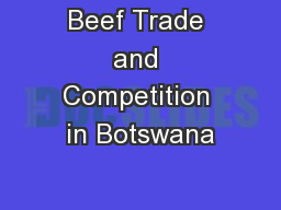 Beef Trade and Competition in Botswana