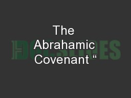 """The Abrahamic Covenant """""""