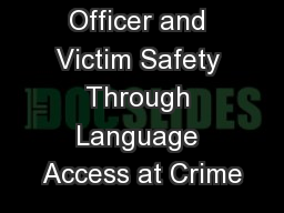 Improving Officer and Victim Safety Through Language Access at Crime