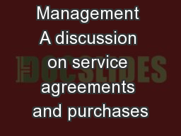 Vendor Management A discussion on service agreements and purchases