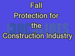 Fall Protection for the Construction Industry