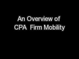An Overview of CPA  Firm Mobility PowerPoint PPT Presentation