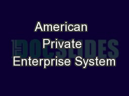 American  Private Enterprise System