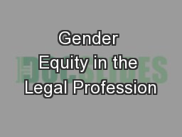 Gender Equity in the Legal Profession