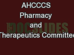 AHCCCS Pharmacy and Therapeutics Committee
