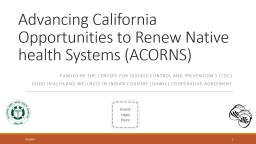 Advancing California Opportunities to Renew Native health Systems (ACORNS)