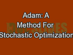 Adam: A Method For Stochastic Optimization