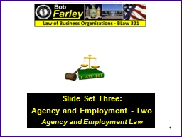 Slide Set Three: Agency and Employment - Two