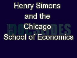 Henry Simons and the Chicago School of Economics