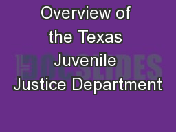 Overview of the Texas Juvenile Justice Department