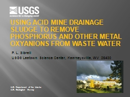 Using Acid Mine Drainage Sludge to Remove Phosphorus and Other Metal Oxyanions from Waste Water