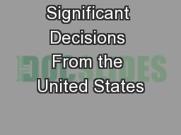Significant Decisions From the United States PowerPoint Presentation, PPT - DocSlides