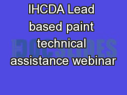 IHCDA Lead based paint technical assistance webinar