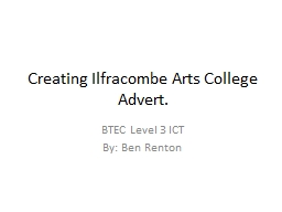 Creating Ilfracombe Arts College Advert.