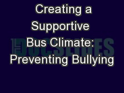 Creating a Supportive Bus Climate: Preventing Bullying
