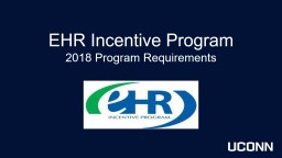 EHR Incentive Program 2018 Program Requirements