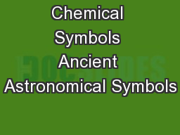 Chemical Symbols Ancient Astronomical Symbols