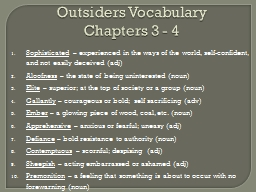 Outsiders Vocabulary Chapters 3 - 4