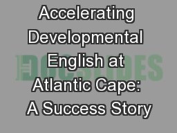 Accelerating Developmental English at Atlantic Cape: A Success Story