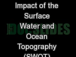 Investigating the Potential Impact of the Surface Water and Ocean Topography (SWOT) Altimeter on Oc