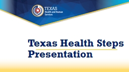 Texas Health Steps        Presentation
