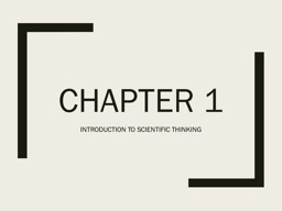 Chapter 1 Introduction to Scientific Thinking