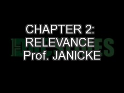 CHAPTER 2: RELEVANCE Prof. JANICKE