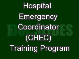 Certified Hospital  Emergency Coordinator (CHEC) Training Program