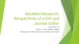 Resident Research: Perspectives of a DIO and Journal