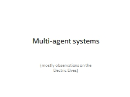 Multi-agent systems (mostly observations on the