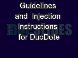 Guidelines and  Injection Instructions for DuoDote