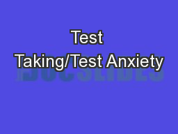 Test Taking/Test Anxiety PowerPoint PPT Presentation