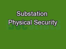 Substation Physical Security