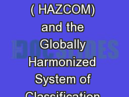 1 Hazard Communication ( HAZCOM) and the Globally Harmonized System of Classification and Labeling