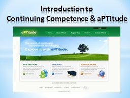 Introduction to   Continuing Competence & aPTitude