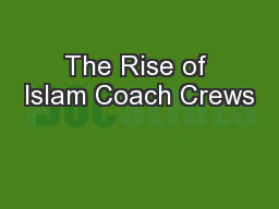 The Rise of Islam Coach Crews PowerPoint PPT Presentation