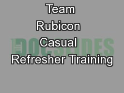 Team Rubicon  Casual  Refresher Training