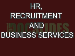 HR, RECRUITMENT AND BUSINESS SERVICES