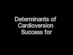 Determinants of Cardioversion Success for