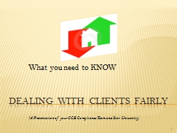 DEALING WITH CLIENTS FAIRLY