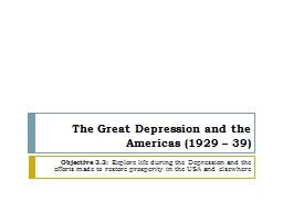 The Great Depression and the Americas (1929 – 39)